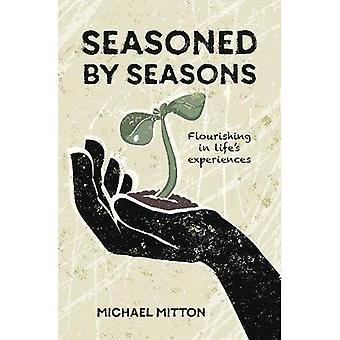 Seasoned by Seasons: Flourishing in life's experiences