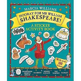 Hurra för herr William Shakespeare!: en klistermärke aktivitetsbok