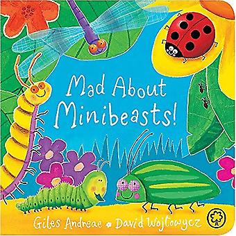 Mad About Minibeasts!: Board Book