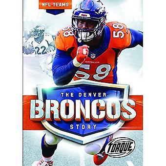 The Denver Broncos Story (NFL Teams)