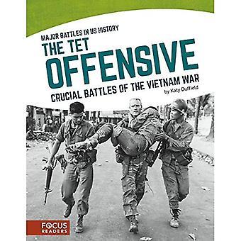 TET offensiven: Avgörande striderna i Vietnamkriget (Major strider i oss historia)