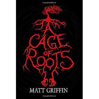 A Cage of Roots (Blue Flag)