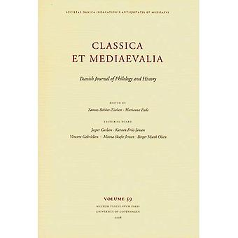 Classica Et Mediaevalia: Danish Journal of Philology and History