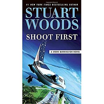 Shoot First (Stone Barrington Novel)
