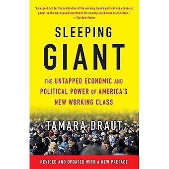 Sovande jätte: Outnyttjad ekonomisk och politisk makt av USA: s nya arbetarklass