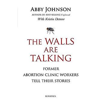 The Walls Are Talking: Former Abortion Clinic Workers Tell Their Stories