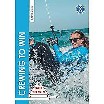Crewing to Win - How to be the best crew & a great team