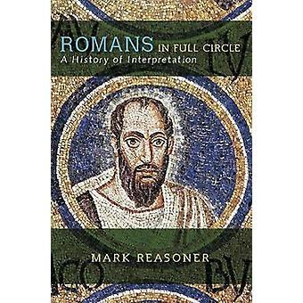 Romarna i Full cirkel en historia av tolkningen av Reasoner & Mark