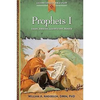 Prophets I Isaiah Jeremiah Lamentations Baruch by Anderson & William A.