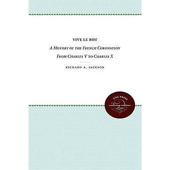 Vive le Roi by Jackson & Richard A.
