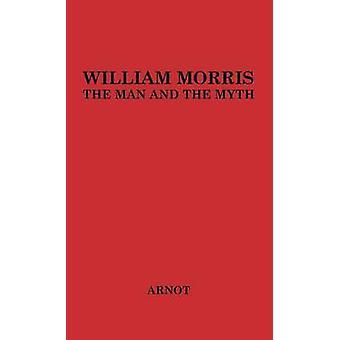 William Morris o homem e o mito. por Arnot & Robert página