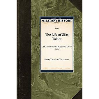 The Life of Silas Talbot by Henry Theodore Tuckerman