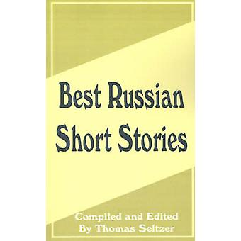 Best Russian Short Stories by Seltzer & Thomas