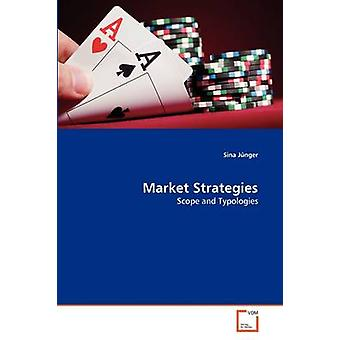 Market Strategies by Jnger & Sina
