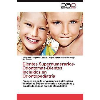 Dientes SupernumerariosOdontomasDientes Includos En Odontopediatra von Aliaga Del Castillo Rosalinda