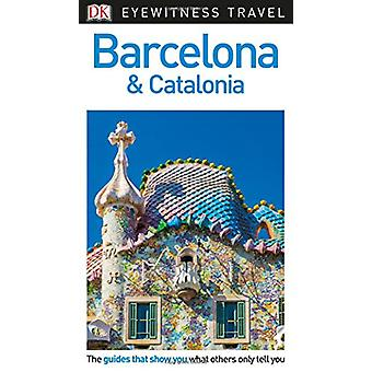 DK Eyewitness Travel Guide Barcelona and Catalonia by DK Travel - 978