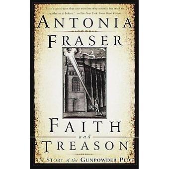 Faith and Treason  - The Story of the Gunpowder Plot Book
