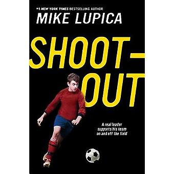 Shoot-Out by Mike Lupica - 9780451479341 Book