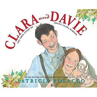 Clara and Davie by Patricia Polacco - 9780545354776 Book