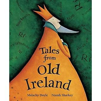 Tales of Old Ireland - 2017 by Malachy Doyle - 9781782853589 Book