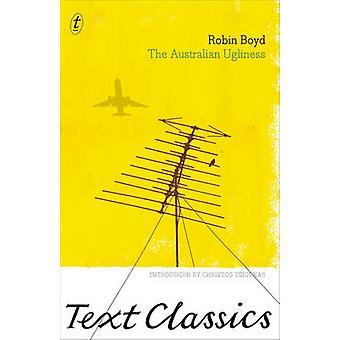 The Australian Ugliness by Robin Boyd - Christos Tsiolkas - 978192192