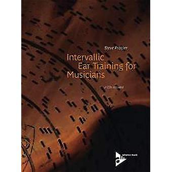 Intervallic Ear Training for Musicians by Steve Prosser - 97838922110