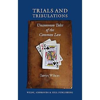 Trials and Tribulations by James Wilson