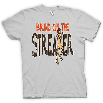 Womens T-shirt - Bring On The Streaker - Funny