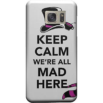 Cover Keep calm we are all mad here for Galaxy S7