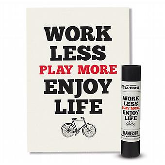 Lavorare meno Play More Enjoy Life Manifesto Tea Towel da Wild & Wolf