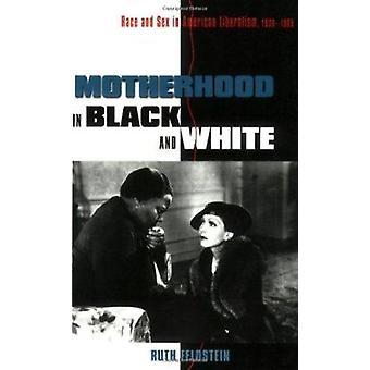 Moederschap in zwart-wit - RAS en geslacht in Amerikaanse liberalisme-