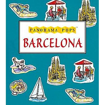 Barcelona - Panorama-Pops von Sarah Maycock - 9781406348330 Buch