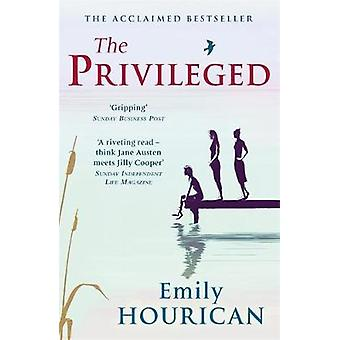 The Privileged by Emily Hourican - 9781473628229 Book