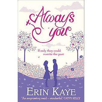 Always You von Erin Kaye - 9781847562036 Buch