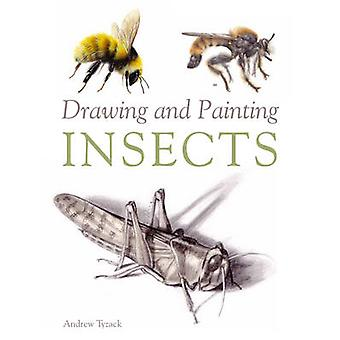 Drawing and Painting Insects by Andrew Tyzack - 9781847974891 Book