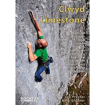 Clwyd Limestone (2nd Revised edition) by Mark Glaister - Lee Proctor