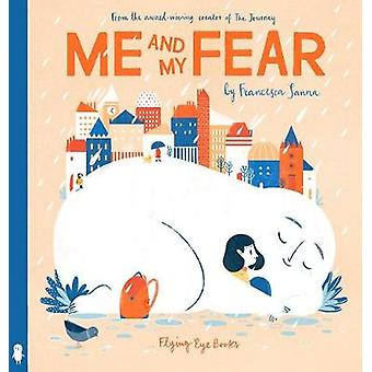 Me and My Fear by Me and My Fear - 9781911171539 Book