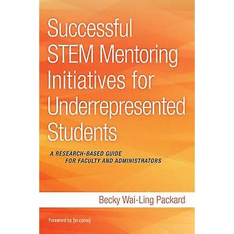 Successful Stem Mentoring Initiatives for Underrepresented College St