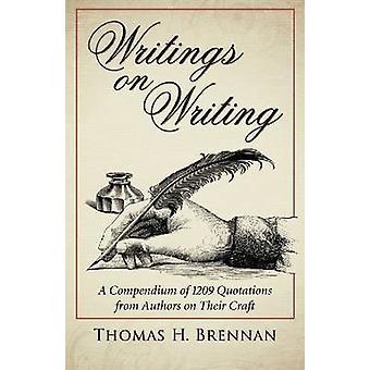 Geschriften over schrijven door Thomas Brennan - 9780786475339 boek