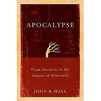 Apocalyps: Uit de oudheid tot het rijk van de moderniteit