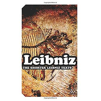 The Shorter Leibniz Texts: A Collection New Translations (Continuum Impacts)