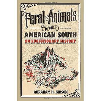 Vildtlevende dyr i de amerikanske sydstater: en evolutionær historie (undersøgelser i miljø og historie)