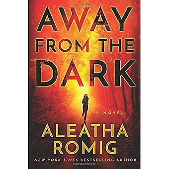 Away from the Dark (The Light Series)