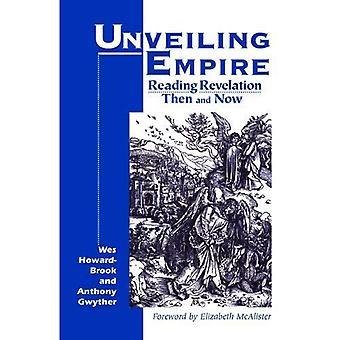 Avtäckning Empire: Läsa Uppenbarelseboken då och nu (Bibeln & befrielse)