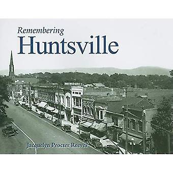Remembering Huntsville