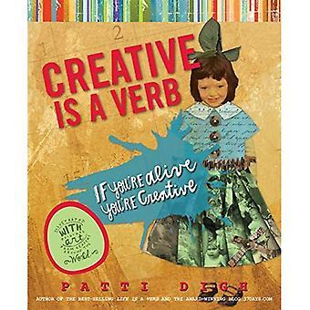 Creative is a Verb