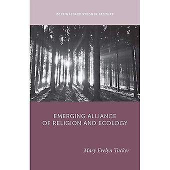 The Emerging Alliance of Religion and Ecology (Wallace Stegner Lecture Series)