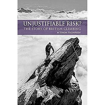 Risque injustifiable?: l'histoire de l'escalade britannique