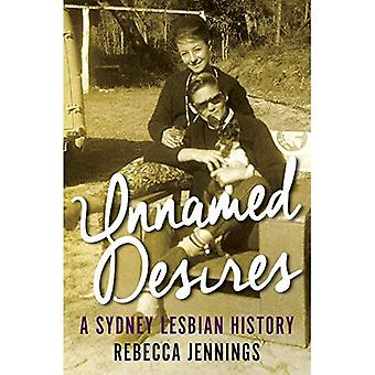 Unnamed Desires (History)