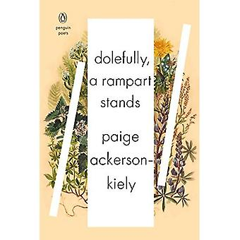 Dolefully, A Rampart Stands: Series: PENGUIN POETS